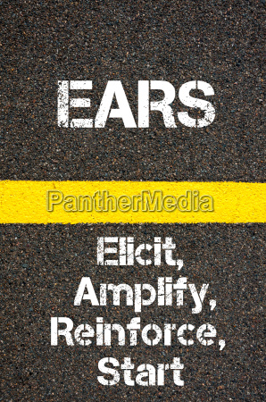 business acronym ears elicit amplify reinforce