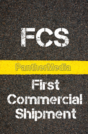 business acronym fcs first commercial shipment